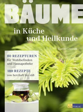 Herbal Hunter Buchempfehlung -Bäume in Küche und Heilkunde