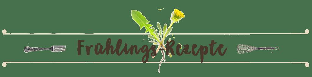 Wildkräuterküche – Wildkräuter-Rezepte für den Frühling – Überblick