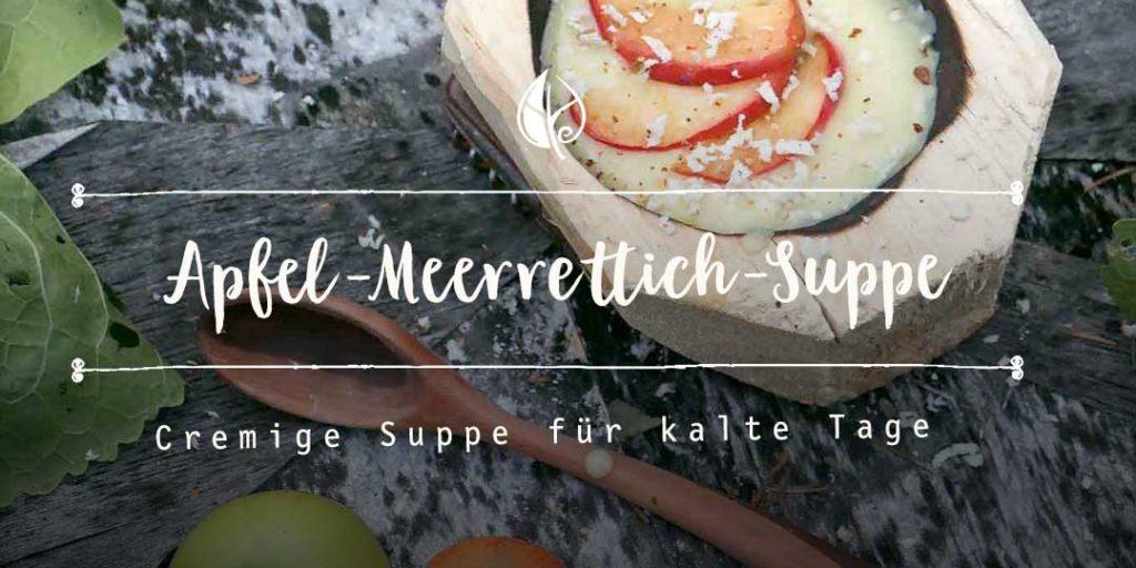 Kräuterblog-Rezepte – Herbal Hunter – Wilde Meerrettich-Suppe – Rezept